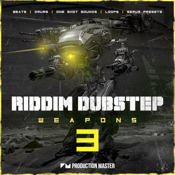 Riddim & Dubstep Weapons 3