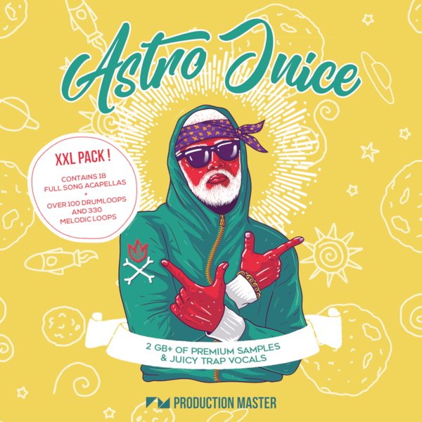Astro Juice: Juicy Trap & Vocals