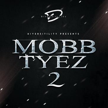 Mobb Tyez 2