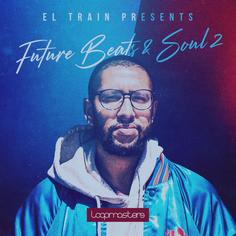 El Train: Future Beats & Soul 2