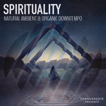 Spirituality: Natural Ambient & Organic Downtempo