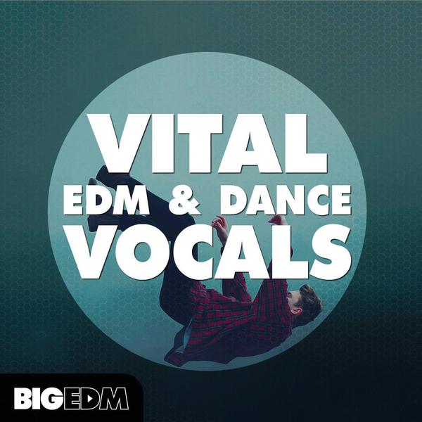Vital EDM & Dance Vocals
