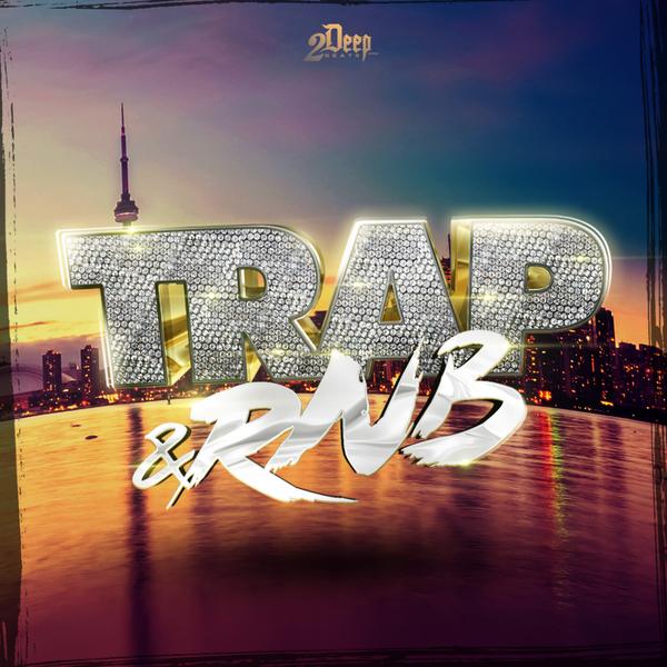 Trap & RnB