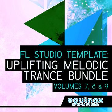 FL Studio Template: Uplifting Melodic Trance Bundle (Vols 7-8-9)