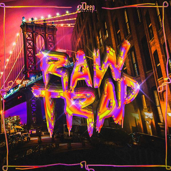 Raw Trap