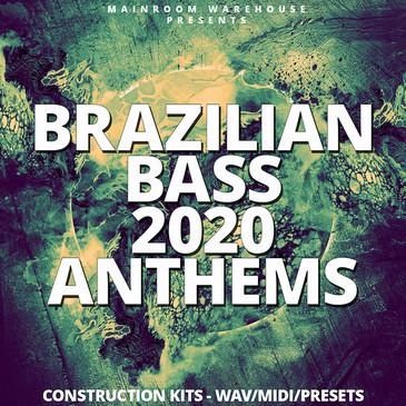 Brazilian Bass 2020 Anthems