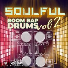 Soulful Boom Bap Drums Vol 2