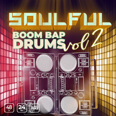 Soulful Boom Bap Drums Vol 2