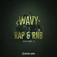 Wavy Rap and R&B Vol 2