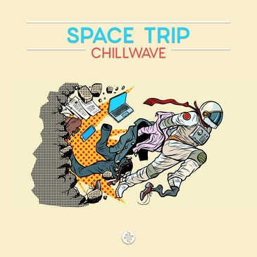 Space Trip: Chillwave