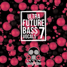 Ultra Future Bass Vocals 7