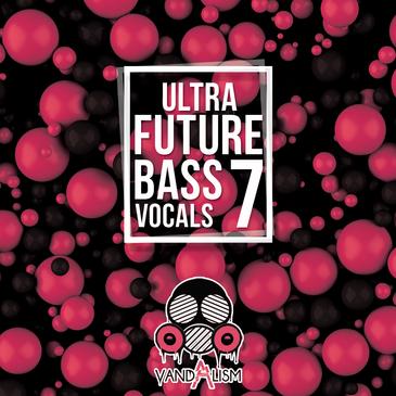 Ultra Future Bass Vocals 7