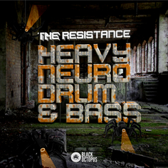 The Resistance: Heavy Neuro Drum and Bass