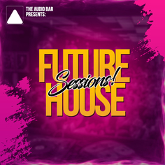 Future House Sessions