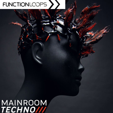 Function Loops: Mainroom Techno