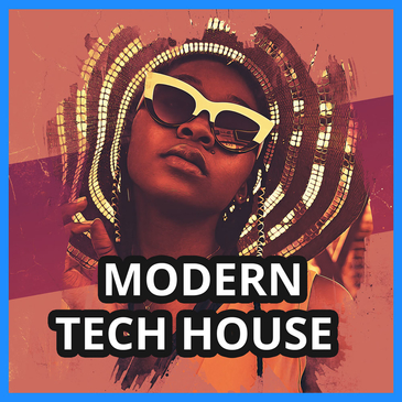 Big Sounds: Modern Tech House