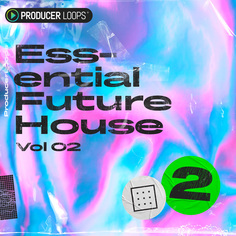 Essential Future House Vol 2