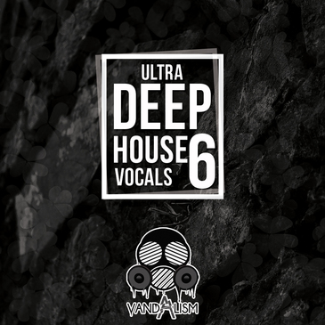 Ultra Deep House Vocals 6
