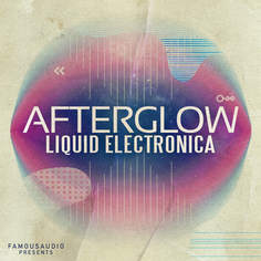 Afterglow: Liquid Electronica