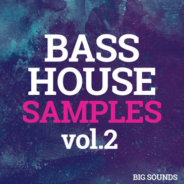 Bass House Samples Vol 2