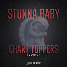 Stunna Baby Chart Toppers Vol 1