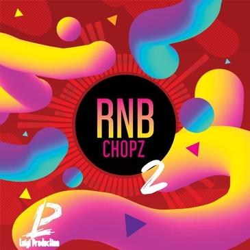 RnB Chopz 2