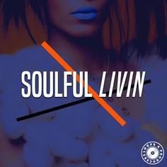 Soulful Livin