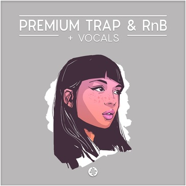 Premium Trap & RnB + Vocals