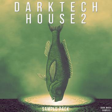 Dark Tech House 2 Sample Pack