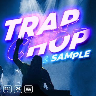 Trap Chop Sample