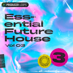 Essential Future House Vol 3