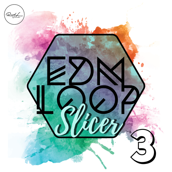 EDM Loop Slicer Vol 3