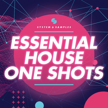 Essential House One Shots