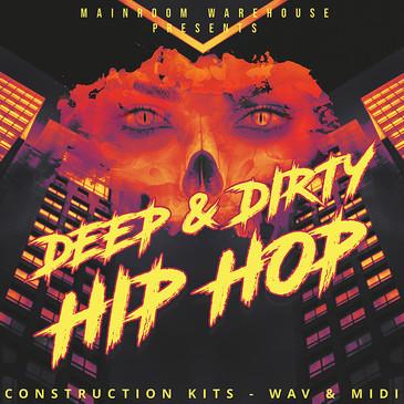 Deep & Dirty Hip Hop
