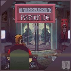 Everyday Lo-Fi