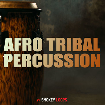 Smokey Loops: Afro Tribal Percussion