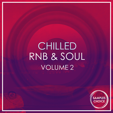 Chilled RnB & Soul Vol 2