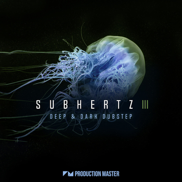 Subhertz 3 - Deep & Dark Dubstep