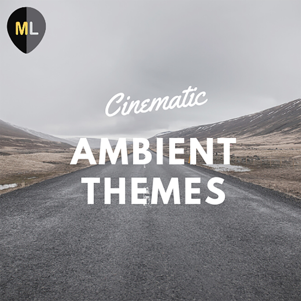Cinematic Ambient Themes Vol 1