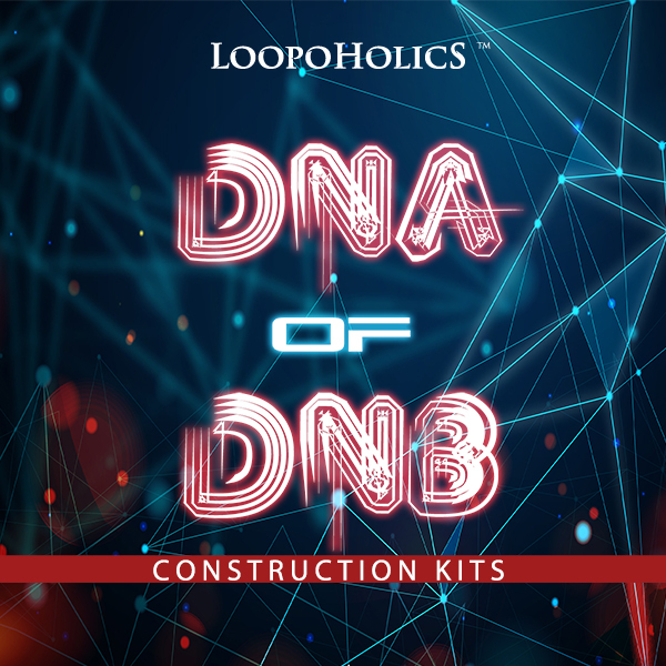 Dna of DnB: Construction Kits