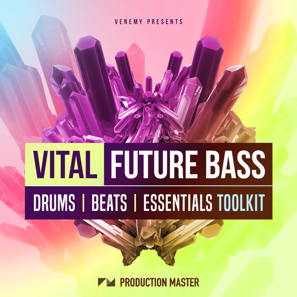 Production Master - Vital Future Bass Toolkit