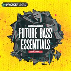 Future Bass Essentials Vol 1