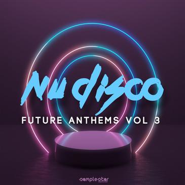 Nu Disco Future Anthems Vol. 3