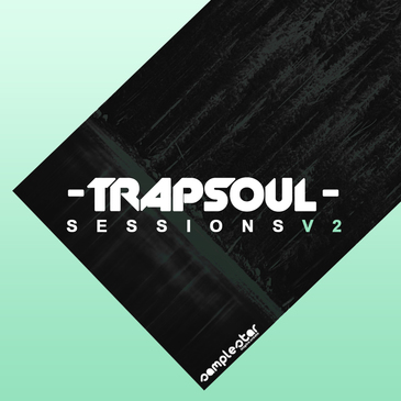 Trap Soul Sessions Vol 2