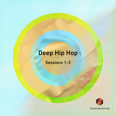 Deep Hip Hop Sessions 1-3