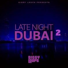 Late Night Dubai 2