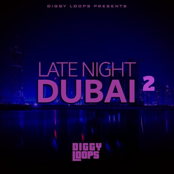 Late Night Dubai 2