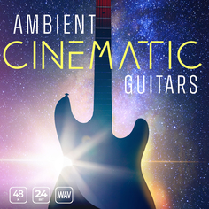 Ambient Cinematic Guitars