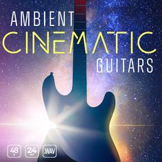 Ambient Cinematic Guitars
