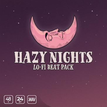 Hazy Nights Lo-fi Beat Pack
